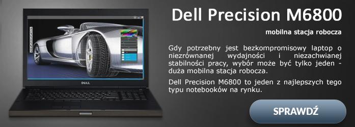 Doskonała konstrukcja, najwyższa wydajność to Dell Precision M6800